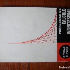 Libros de segunda mano de Ciencias: LIBRO PROBLEMAS DE CALCULO INFINITESIMAL TEBAR FLORES TOMO 1. Lote 172102119