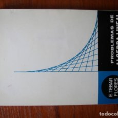 Livres d'occasion: LIBRO PROBLEMAS DE ÁLGEBRA LINEAL TEBAR FLORES TOMO 1. Lote 172102205