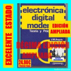 Libros de segunda mano de Ciencias: ELECTRÓNICA DIGITAL MODERNA - TEORÍA Y PRÁCTICA - J. M. ANGULO - DÉCIMA EDICIÓN AMPLIADA - EXCELENTE. Lote 172152542