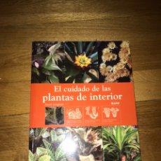 Libros de segunda mano: EL CUIDADO DE LAS PLANTAS DE INTERIOR DAVID LONGMAN. Lote 172156294