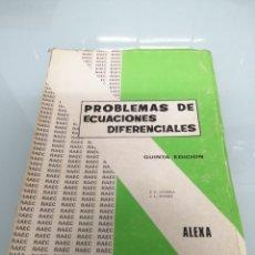 Libros de segunda mano de Ciencias: PROBLEMAS DE ECUACIONES DIFERENCIALES. LUCERNA. ALEXA. MADRID, 1971. Lote 172159017