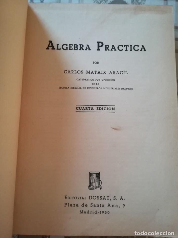 ÁLGEBRA PRÁCTICA - CARLOS MATAIX ARACIL - 1950 (Libros de Segunda Mano - Ciencias, Manuales y Oficios - Física, Química y Matemáticas)