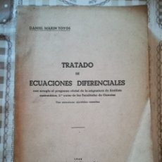 Libros de segunda mano de Ciencias: TRATADO DE ECUACIONES DIFERENCIALES - DANIEL MARÍN TOYOS - 1942. Lote 172179495