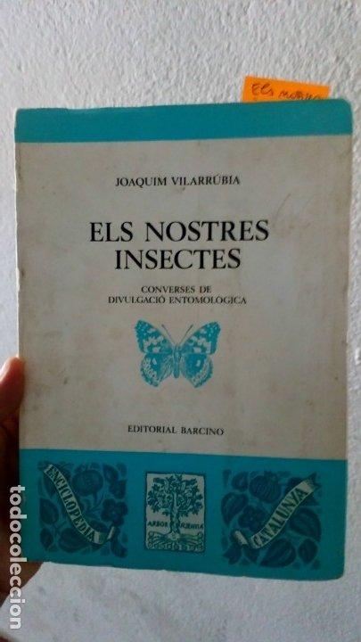 ELS NOSTRES INSECTES. CONVERSES DE DIVULGACIÓ ETIMOLÓGICA. (Libros de Segunda Mano - Ciencias, Manuales y Oficios - Biología y Botánica)