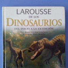 Livres d'occasion: ENCICLOPEDIA LAROUSSE DE LOS DINOSAURIOS DEL INICIO A LA EXTINCION PAUL BARRETT JOSE LUIS SANZ 2002. Lote 172251739