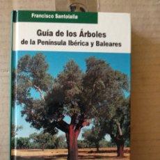 Libros de segunda mano: LIBRO GUÍA DE LOS ÁRBOLES DE LA PENINSULA IBERICA Y BALEARES. Lote 172291468