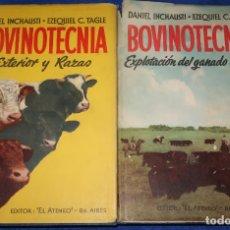 Libros de segunda mano: BOVINOTECNIA - EXTERIOR Y RAZAS - EXPLOTACIÓN DEL GANADO BOVINO - DANIEL INCHAUSTI (1946). Lote 172317259