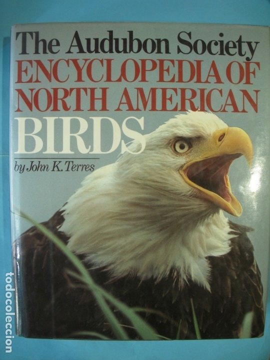 Libros de segunda mano: THE AUDUBON SOCIETY - ENCYCLOPEDIA OF NORTH AMERICAN BIRDS - JOHN K. TERRES - WING BOOKS, 1991 - Foto 2 - 172357773