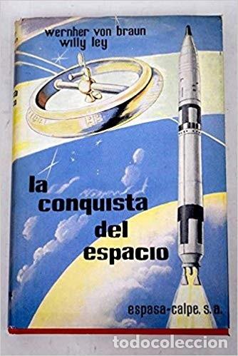 LA CONQUISTA DEL ESPACIO (Libros de Segunda Mano - Ciencias, Manuales y Oficios - Física, Química y Matemáticas)