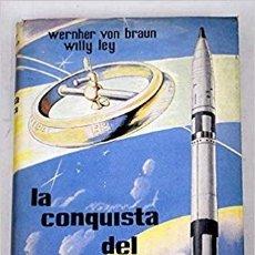 Livres d'occasion: LA CONQUISTA DEL ESPACIO. Lote 172390967