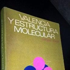 Libros de segunda mano de Ciencias: VALENCIA Y ESTRUCTURA MOLECULAR. CARTMELL-FOWLES. REVERTE 1970. BUENOS AIRES, MEXICO. . Lote 172513227