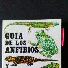 Libros de segunda mano: GUIA DE LOS ANFIBIOS Y REPTILES ESPAÑOLES. Lote 172658899