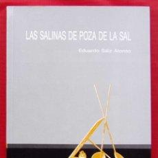 Libros de segunda mano: LAS SALINAS DE POZA DE LA SAL. BURGOS. AÑO: 1989. BUEN ESTADO.. Lote 194952170