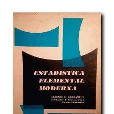 Libros de segunda mano de Ciencias: ESTADÍSTICA ELEMENTAL MODERNA. BARBANCHO, ALFONSO G.. Lote 172748662