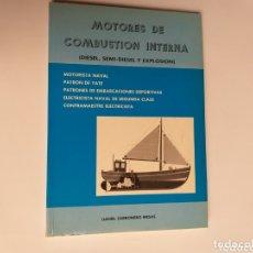 Libros de segunda mano de Ciencias: BARCOS PESCA . CIENCIA TÉCNICA MOTORES DE COMBUSTIÓN INTERNA . MOTORISTA NAVAL PATRÓN DE YATE PATRON. Lote 172760335
