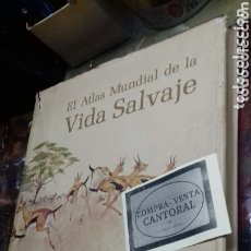 Libros de segunda mano: EL ATLAS MUNDIAL DE LA VIDA SALVAJE. 1975. Lote 172787023
