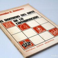 Libri di seconda mano: ALEXANDER N. KOBLENTZ. EL DOMINIO DEL ARTE DE LA COMBINACIÓN. EDITORIAL SOPENA ARGENTINA, 1978. Lote 172843792