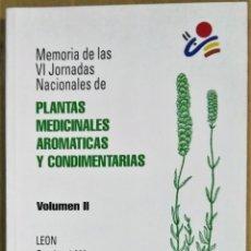 Libros de segunda mano: PLANTAS MEDICINALES AROMÁTICAS Y CONDIMENTARIAS. MEMORIA DE LAS VI JORNADAS NACIONALES, 1986. Lote 173024193