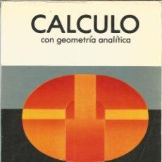 Libros de segunda mano de Ciencias: CÁLCULO CON GEOMETRÍA ANALÍTICA. EARL W. SWOKOWSKI. MATEMÁTICAS.. Lote 173025219