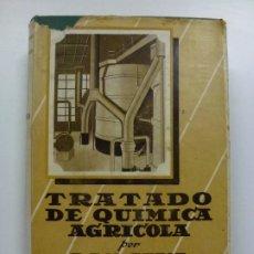 Libros de segunda mano de Ciencias: TRATADO DE QUÍMICA AGRÍCOLA. D.E.H. FREAR. TOMO II. COLECCIÓN AGRÍCOLA SALVAT. . Lote 173047590