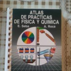 Libros de segunda mano de Ciencias: ATLAS DE PRÁCTICAS DE FÍSICA Y QUÍMICA - E. SEBA / A. ROCA. Lote 173145364