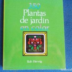 Libros de segunda mano: 350 PLANTAS DE JARDIN BLUME. Lote 173191224