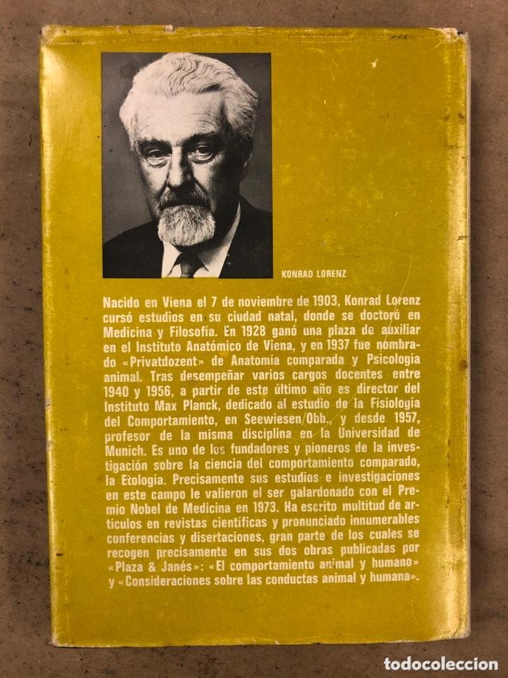 Libros de segunda mano: CONSIDERACIONES SOBRE LAS CONDUCTAS ANIMAL Y HUMANA. KONRAD LORENZ. PLAZA & JANÉS EDITORES 1976 - Foto 8 - 173198718