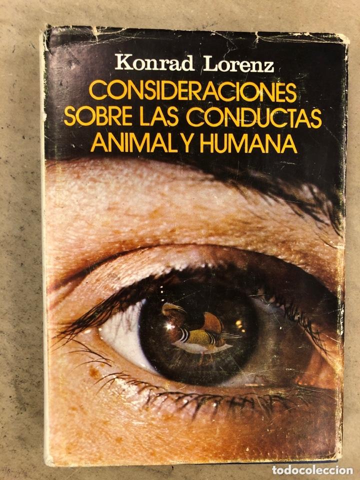 CONSIDERACIONES SOBRE LAS CONDUCTAS ANIMAL Y HUMANA. KONRAD LORENZ. PLAZA & JANÉS EDITORES 1976 (Libros de Segunda Mano - Ciencias, Manuales y Oficios - Biología y Botánica)