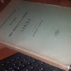 Libros de segunda mano: EXPLICACION AL MAPA GEOLOGICO DE LA PROVINCIA DE LERIDA, MADRID 1947. Lote 173377142