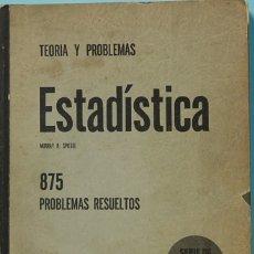 Libros de segunda mano de Ciencias: LMV - TEORIA Y PROBLEMAS. ESTADISTICA. MURRAY R. SPIEGEL. LIBROS MCGRAW-HILL. 1969. Lote 173500072