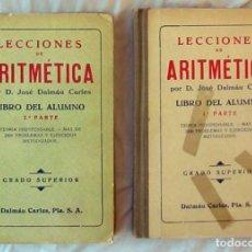 Libros de segunda mano de Ciencias: LECCIONES DE ARITMÉTICA 1ª Y 2ª PARTE - GRADO SUPERIOR - JOSÉ DALMAU CARLES - VER INDICES. Lote 173523679