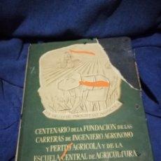 Libros de segunda mano: LIBRO UN SIGLO DE PROGRESO AGRICOLA. Lote 173529348