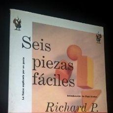 Libros de segunda mano de Ciencias: SEIS PIEZAS FACILES: LA FISICA EXPLICADA POR UN GENIO. RICHARD P. FEYNMAN. CRITICA DRAKONTOS 1998.. Lote 173578693