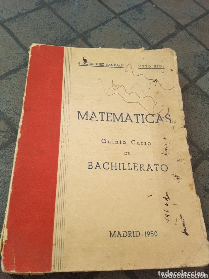 MATEMÁTICAS 5º CURSO DE BACHILLERATO MADRID 1950 (Libros de Segunda Mano - Ciencias, Manuales y Oficios - Física, Química y Matemáticas)