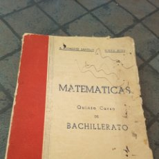 Libros de segunda mano de Ciencias: MATEMÁTICAS 5º CURSO DE BACHILLERATO MADRID 1950. Lote 173629380