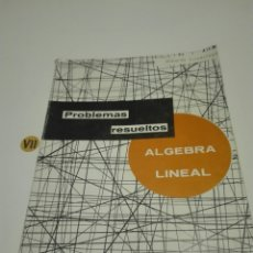 Libros de segunda mano de Ciencias: ÁLGEBRA LINEAL. PROBLEMAS RESUELTOS. ALBERTO LUZARRAGA.. Lote 173671964