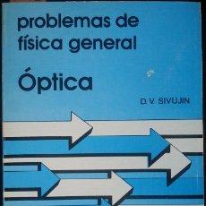 Livres d'occasion: PROBLEMAS DE FISICA GENERAL. ÓPTICA. - SIVUJIN, D.V.. Lote 173697019