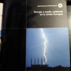 Libros de segunda mano: ENERGIA Y MEDIO AMBIENTE EN LA UNION EUROPEA.. Lote 173760703