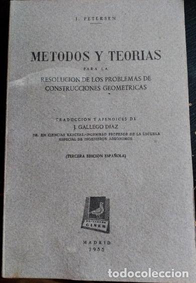 METODOS Y TEORIAS PARA LA RESOLUCION DE LOS PROBLEMAS DE CONSTRUCCIONES GEOMETRICAS. - PETERSEN, J. (Libros de Segunda Mano - Ciencias, Manuales y Oficios - Física, Química y Matemáticas)