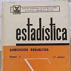 Libros de segunda mano de Ciencias: ESTADISTICA. EJERCICIOS RESUELTOS TOMO 1. - LABROUSSE, CHRISTIAN.. Lote 173760143