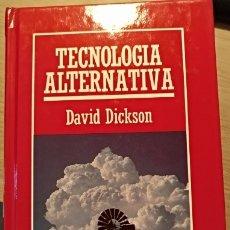 Libros de segunda mano de Ciencias: TECNOLOGIA ALTERNATIVA. - DICKSON, DAVID.. Lote 173761903