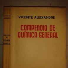 Libros de segunda mano de Ciencias: COMPENDIO DE QUÍMICA GENERAL 19?? VICENTE ALEIXANDRE EDITA SUMMA. Lote 174003817