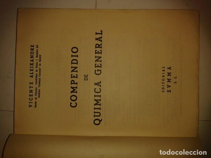 Libros de segunda mano de Ciencias: COMPENDIO DE QUÍMICA GENERAL 19?? VICENTE ALEIXANDRE EDITA SUMMA - Foto 2 - 174003817