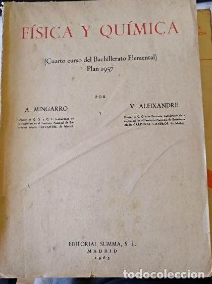FISICA Y QUIMICA (CUARTO CURSO DEL BACHILLERATO ELEMENTAL PLAN 1957). - MINGARRO/ALEIXANDRE, A./V. (Libros de Segunda Mano - Ciencias, Manuales y Oficios - Física, Química y Matemáticas)