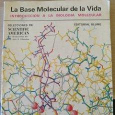 Libros de segunda mano de Ciencias: LA BASE MOLECULAR DE LA VIDA. INTRODUCCION A LA BIOLOGIA MOLECULAR.. Lote 173780987