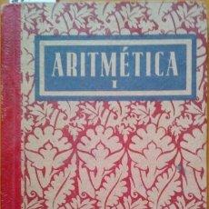 Libros de segunda mano de Ciencias: ARITMETICA I. - VV.AA.. Lote 173725770