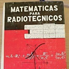Libros de segunda mano de Ciencias: MATEMATICAS PARA RADIOTECNICOS. - BERGTOLD, DR. ING. FRITZ.. Lote 173762068