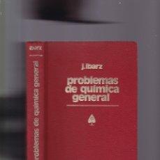 Libros de segunda mano de Ciencias: JOSÉ IBARZ - PROBLEMAS DE QUIMICA GENERAL - EDITORIAL MARÍN 1978. Lote 174085145