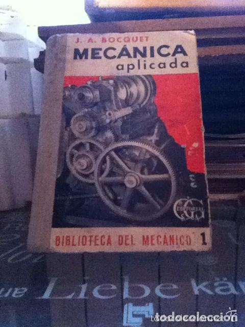 MECÁNICA APLICADA. J.A.BOCQUET. 1958 (Libros de Segunda Mano - Ciencias, Manuales y Oficios - Física, Química y Matemáticas)