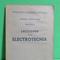 Libros de segunda mano de Ciencias: LECCIONES SOBRE ELECTROTECNIA - ESCUELA ESPECIAL INGENIEROS INDUSTRIALES CURSO ACADEMICO 1941/42. Lote 174140308